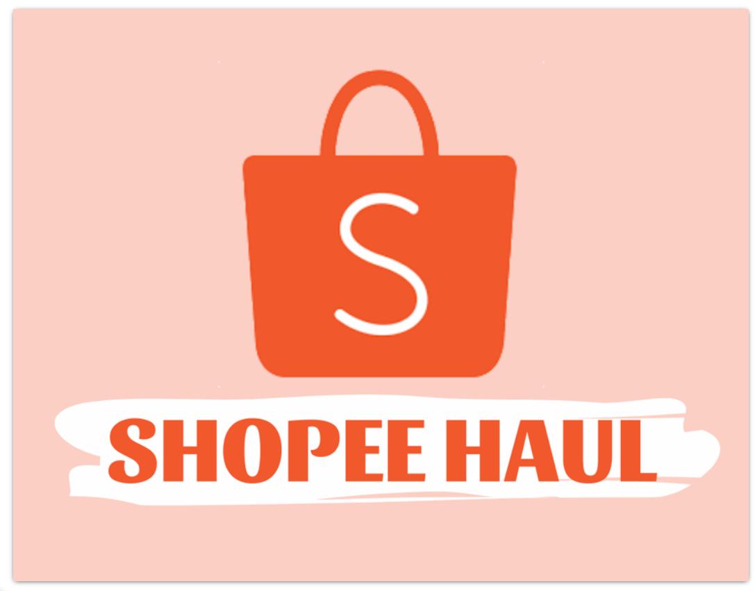 Quảng bá gian hàng hiệu quả bằng shopee haul, bạn đã biết?