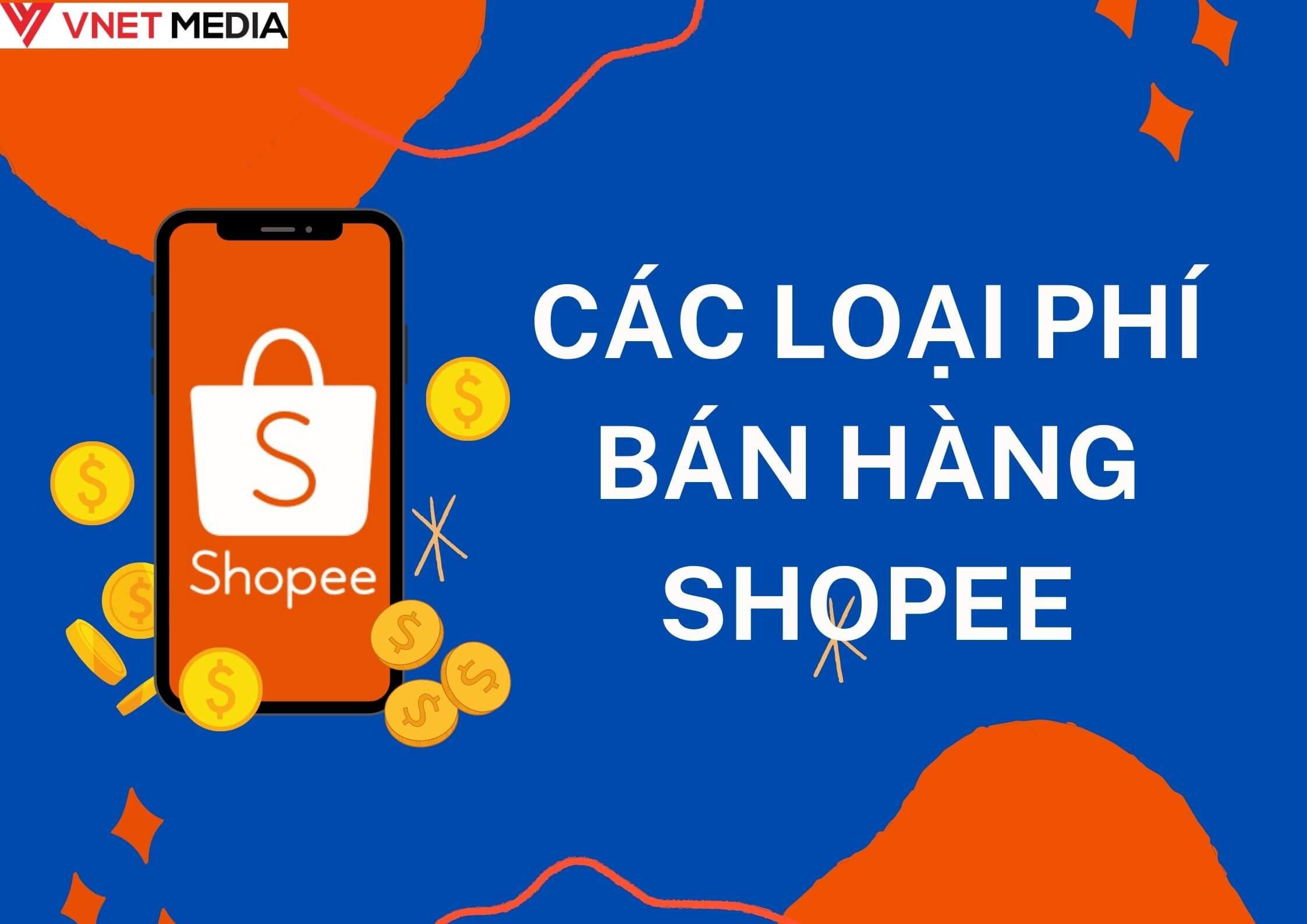 Tổng hợp tất cả các loại phí bán hàng trên Shopee Mall
